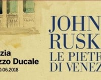 Mostra di John Ruskin al Palazzo Ducale di Venezia